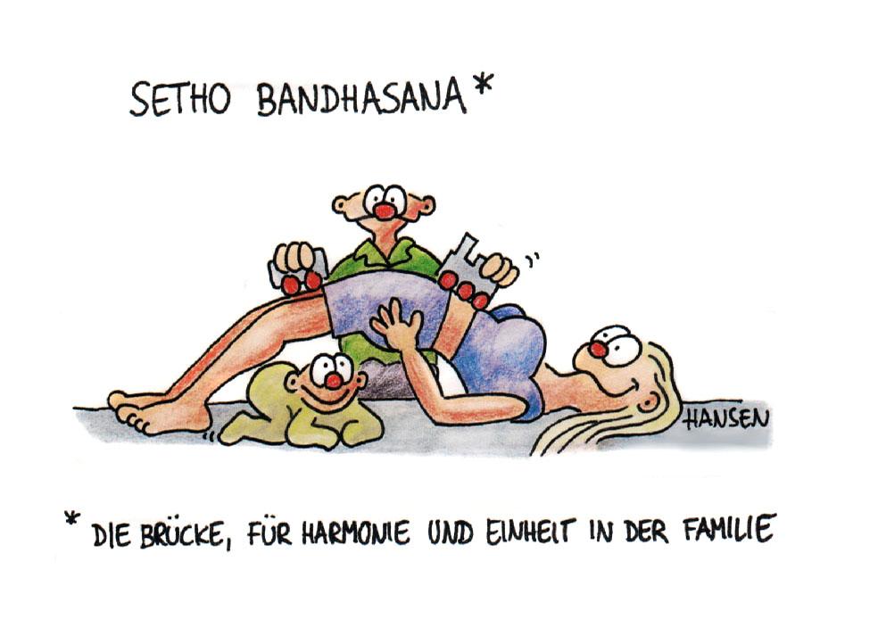 Setho Bandhasana, Die Brücke, für Harmonie und Einheit